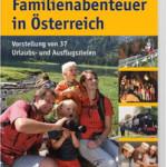 Familienabenteuer in Österreich