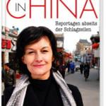 In China – Reportagen abseits der Schlagzeilen