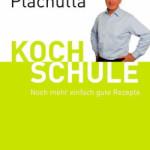 Ewald Plachutta: Kochschule Teil 2