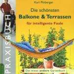 Die schönsten Balkone & Terrassen für intelligente Faule