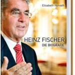 Heinz Fischer – Die Biografie