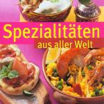 Eine kulinarische Weltreise