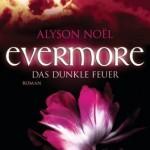"""""""Das dunkle Feuer"""" – Alyson Noël in Bestform!"""