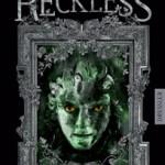 """""""Reckless – Steinernes Fleisch"""" von Cornelia Funke"""