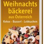 """""""Weihnachtsbäckerei aus Österreich"""" – so schmeckt Weihnachten"""