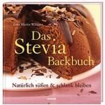 Stevia: Das Backbuch mit dem neuen Zucker-Ersatz jetzt bei Weltbild.at!