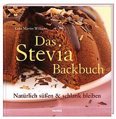 stevia das backbuch mit dem neuen zucker ersatz jetzt bei weltbild blog. Black Bedroom Furniture Sets. Home Design Ideas