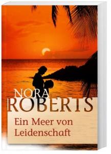 Nora Roberts Ein Meer von Leidenschaft