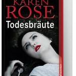 """Karen Rose: """"Todesbräute"""" jetzt als Weltbild-Sonderausgabe"""