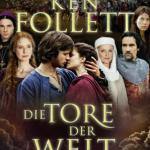 """Ken Follett – """"Die Tore der Welt"""""""
