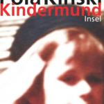 Pola Kinski – Kindermund