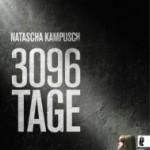 Natascha Kampusch – 3096 Tage