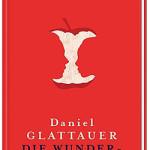 Die Wunderübung – Daniel Glattauer
