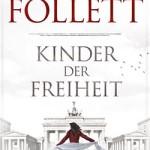 Ken Follett – Kinder der Freiheit