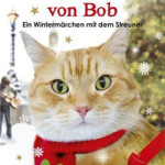 Bob der Streuner – Ein Geschenk von Bob