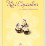 Mini Cupcakes – kleine Glücksbringer