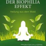 Der Biophilia-Effekt – Clemens   G. Arvay