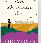 Jojo Moyes – Ein Bild von dir