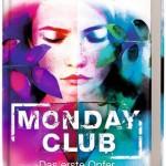 Krystyna Kuhn – Monday Club: Das erste Opfer