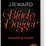 Black Dagger Sonderausgabe Band 2: Rhage & Mary