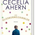 Cecelia Ahern – Der Glasmurmelsammler