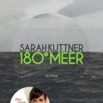 Sarah Kuttner – 180° Grad Meer