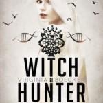 Witch Hunter – Virginia Boecker