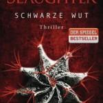 Karin Slaughter – Schwarze Wut