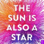 Nicola Yoon – The Sun is also a Star