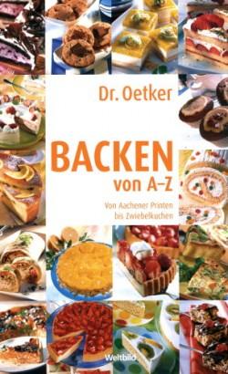 Dr. Oetker Backen von A bis Z