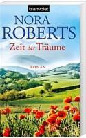 Nora Roberts: Zeit der Träume