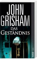 John Grisham: Das Geständnis