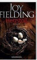 Joy Fielding: Herzstoß