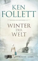 Ken Follett: Winter der Welt