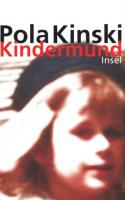 Pola Kinski - Kindermund
