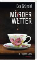 Mörderwetter Eva Gründl - jetzt testlesen!
