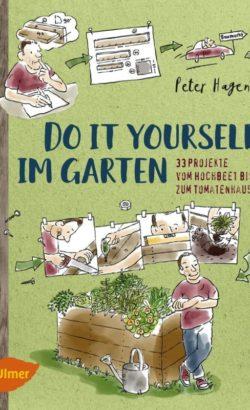 DIY im Garten - Peter Hagen