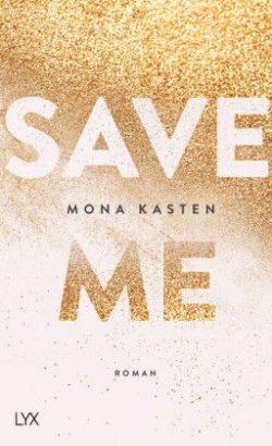 Save me Buch von Mona Kasten im Weltbild Blog