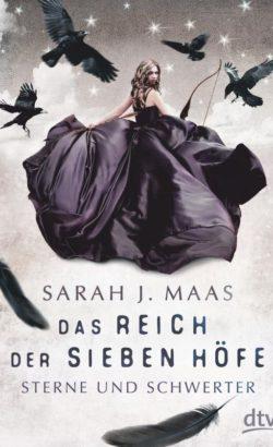Das Reich der sieben Höfe Sterne und Schwerter Rezension bei blog.weltbild.at